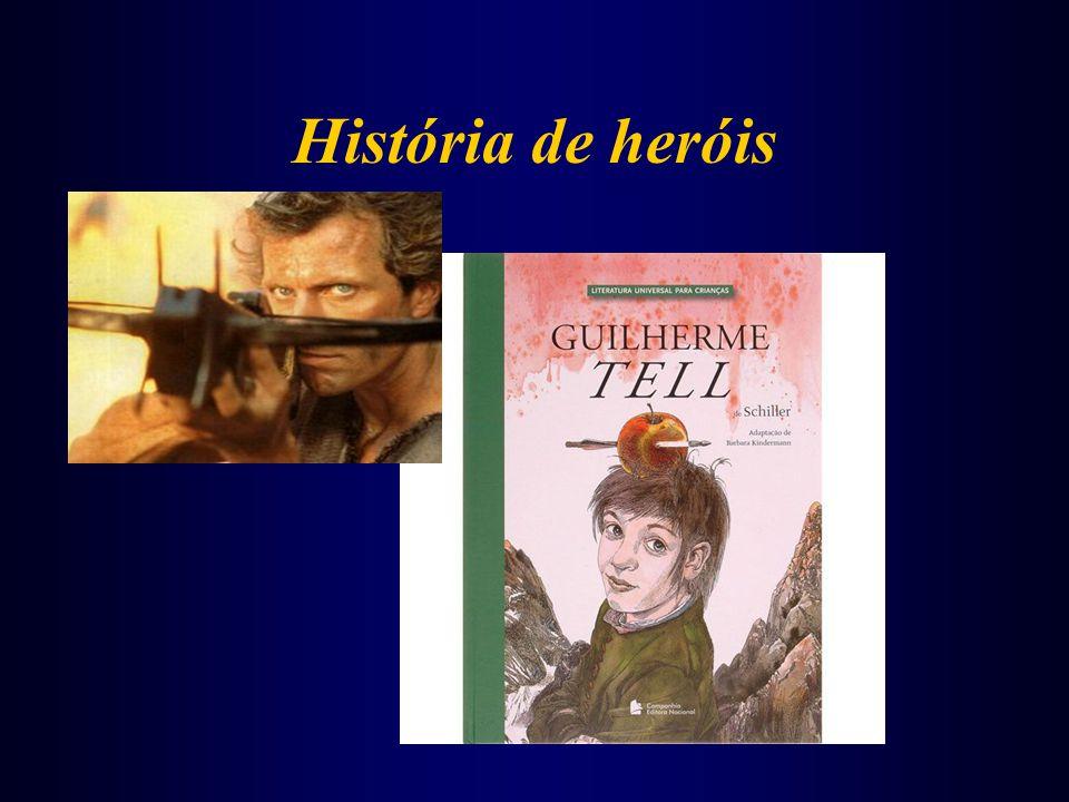 História de heróis
