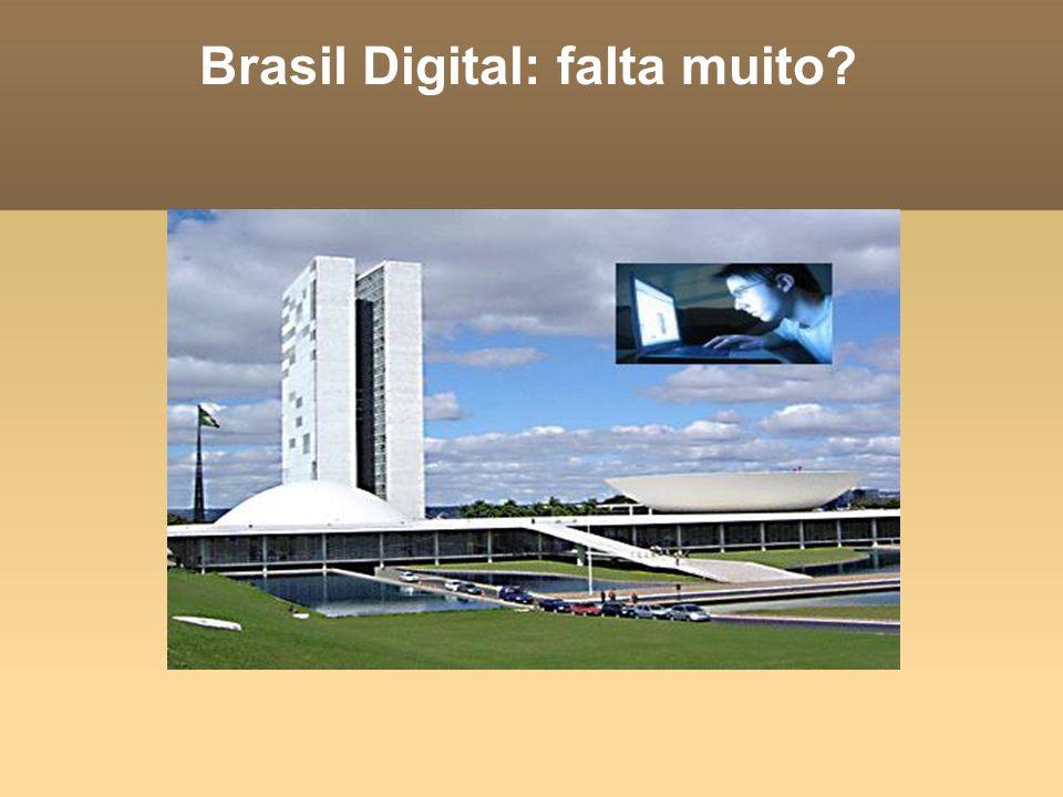 Brasil Digital: falta muito?
