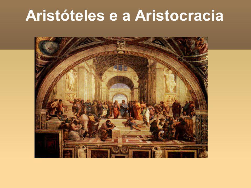 Aristóteles e a Aristocracia
