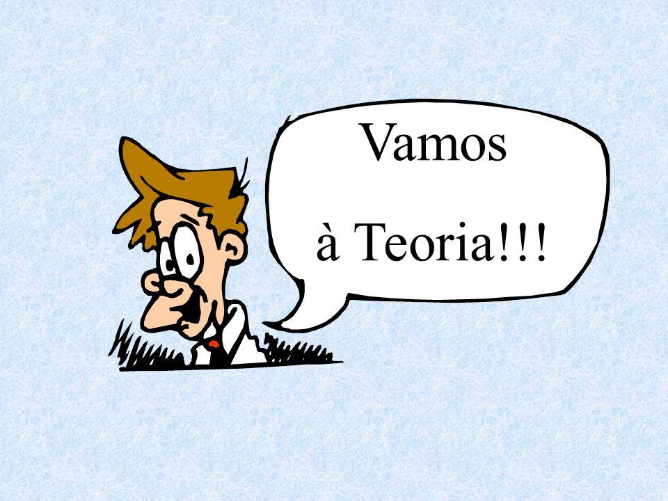 Vamos à Teoria!!!