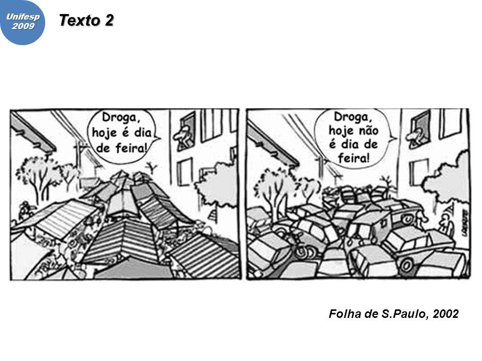 Unifesp2009 Folha de S.Paulo, 2002 Texto 2
