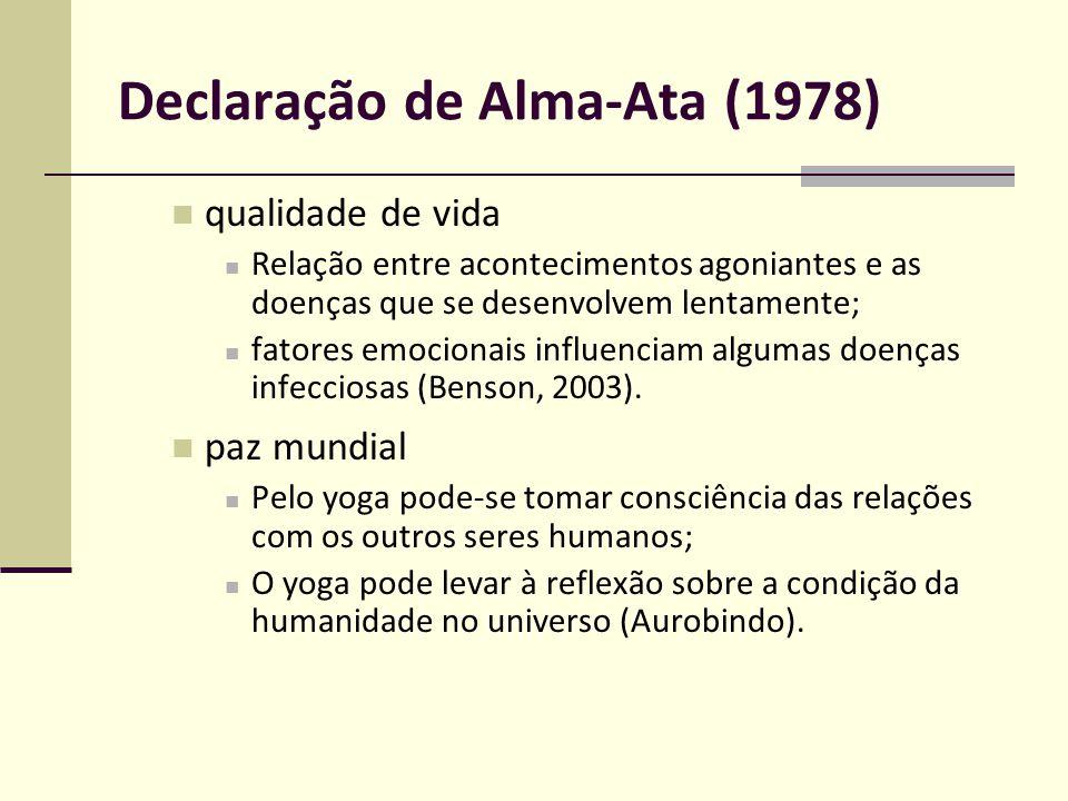 Declaração de Alma-Ata (1978) Cuidados primários Práticas cientificamente bem fundamentadas mudanças cognitivas e comportamentais no que se refere a dor (Tul, 2010); Funções, como os componentes elétricos das batidas do coração, também são relacionadas às emoções (Benson, 1980).
