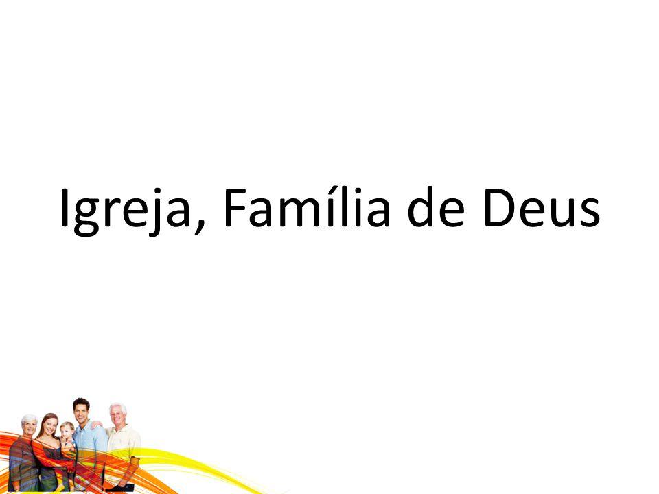 Igreja, Família de Deus