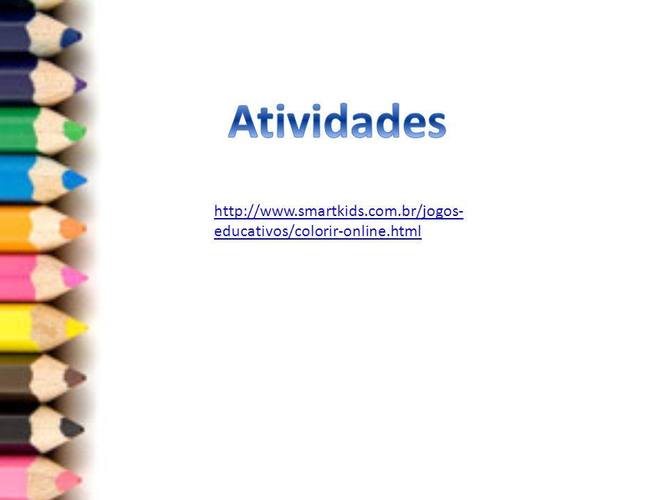 http://www.smartkids.com.br/jogos- educativos/colorir-online.html