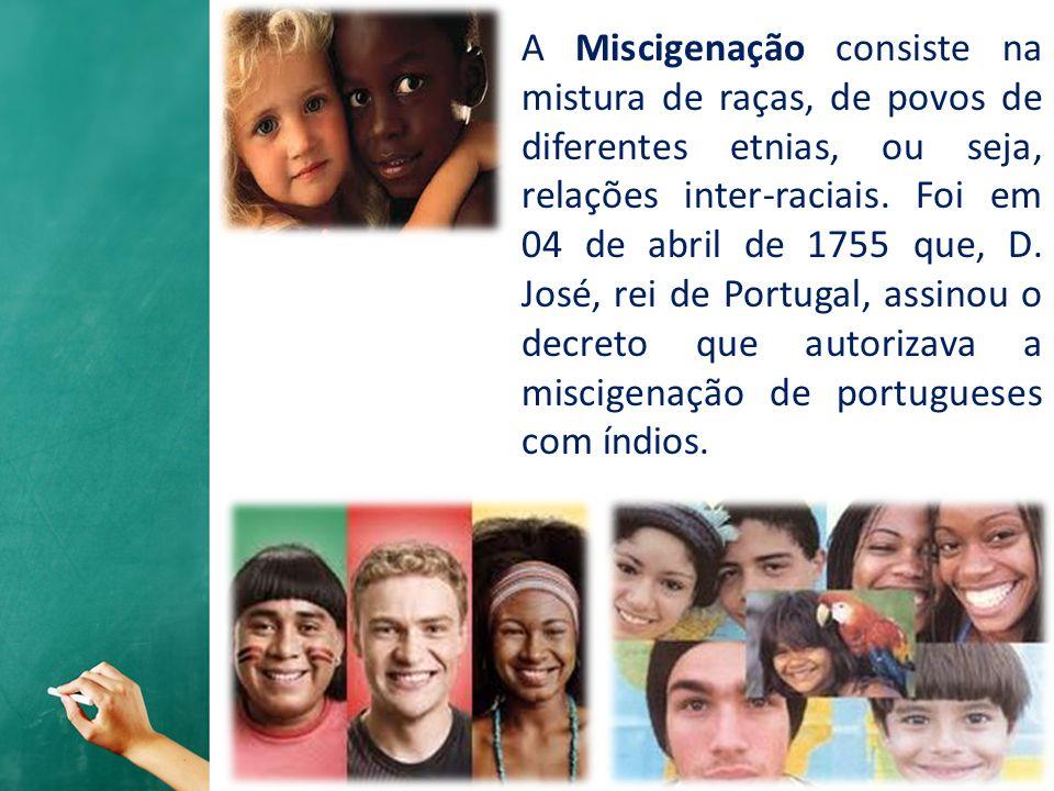 Poucos países no mundo tiveram a rica interação de diferentes raças e etnias como ocorreu no Brasil.
