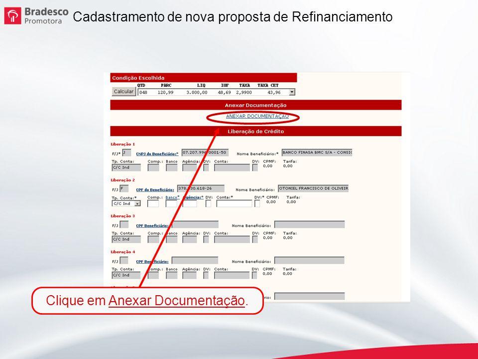 12 Cadastramento de nova proposta de Refinanciamento Clique em Anexar Documentação.
