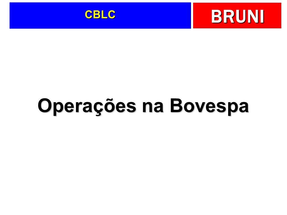 BRUNI CBLC Operações na Bovespa