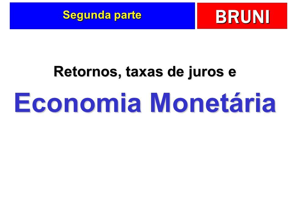 BRUNI Segunda parte Retornos, taxas de juros e Economia Monetária