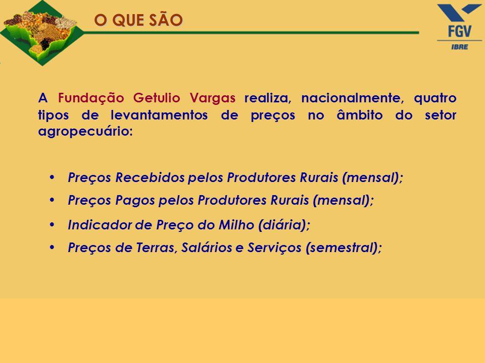 A Fundação Getulio Vargas realiza, nacionalmente, quatro tipos de levantamentos de preços no âmbito do setor agropecuário: Preços Recebidos pelos Prod