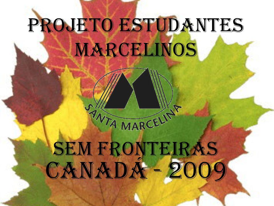 PROJETO ESTUDANTES MARCELINOS SEM FRONTEIRAS CANADÁ - 2009