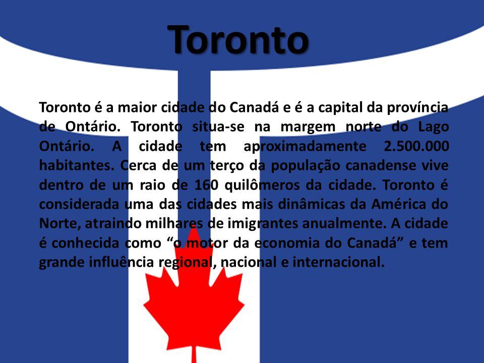 Toronto Toronto é a maior cidade do Canadá e é a capital da província de Ontário. Toronto situa-se na margem norte do Lago Ontário. A cidade tem aprox