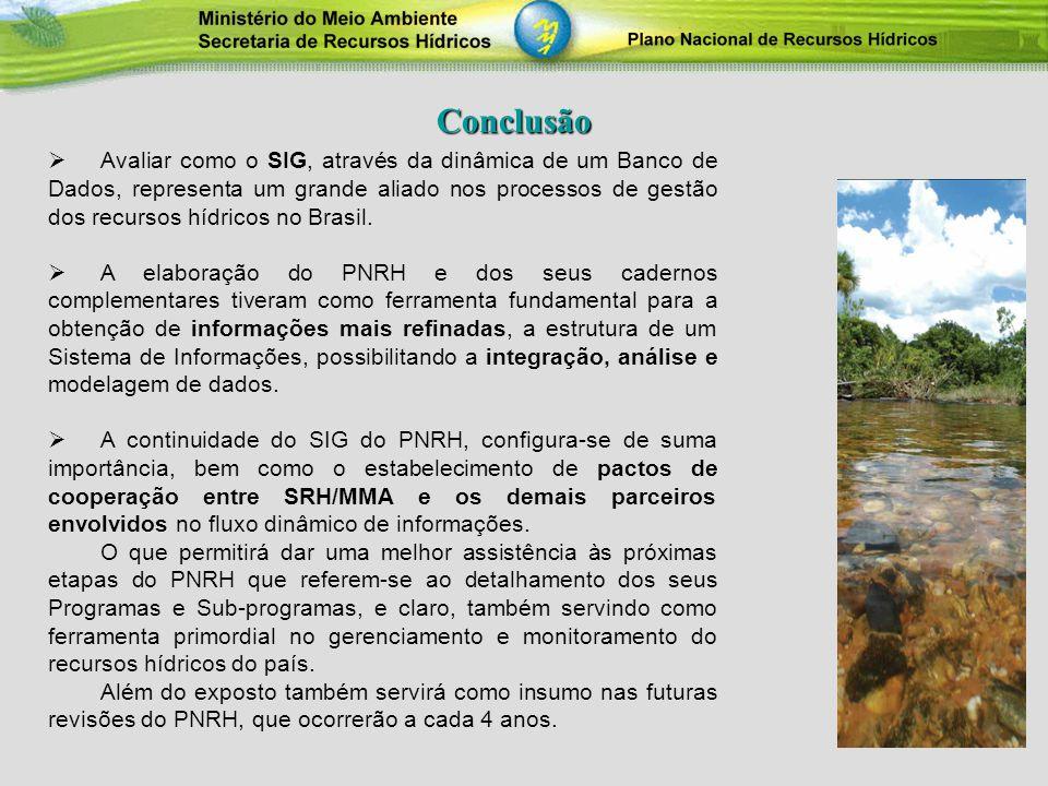 Avaliar como o SIG, através da dinâmica de um Banco de Dados, representa um grande aliado nos processos de gestão dos recursos hídricos no Brasil. A e