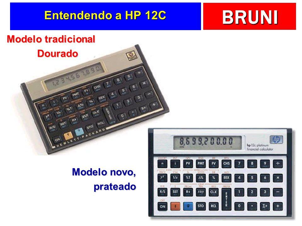 BRUNI Resolva na HP 12C Pedro aplicou $400,00 por três meses a 5% a.