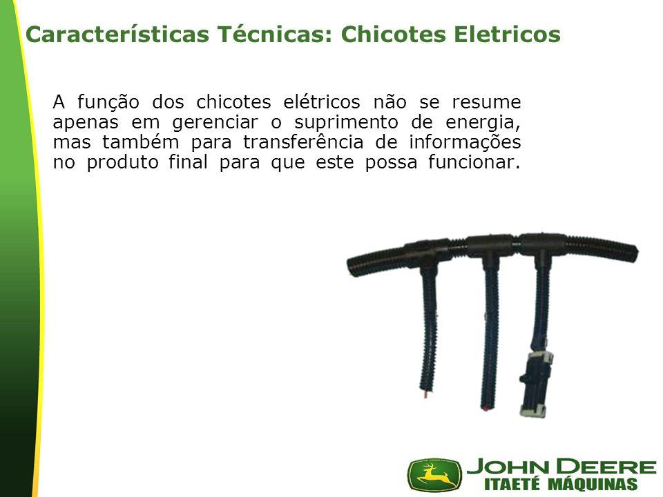 | Características Técnicas: Chicotes Eletricos A função dos chicotes elétricos não se resume apenas em gerenciar o suprimento de energia, mas também para transferência de informações no produto final para que este possa funcionar.