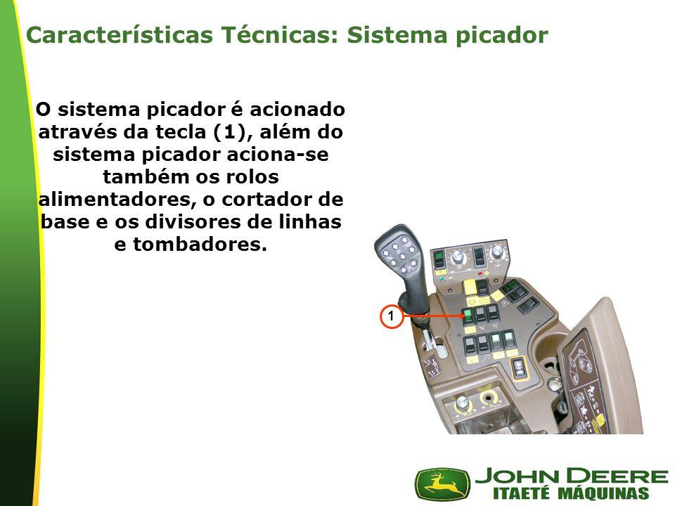 | O sistema picador é acionado através da tecla (1), além do sistema picador aciona-se também os rolos alimentadores, o cortador de base e os divisores de linhas e tombadores.