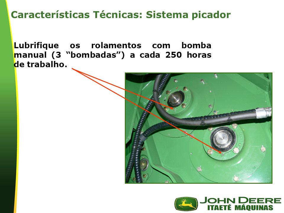 | Lubrifique os rolamentos com bomba manual (3 bombadas) a cada 250 horas de trabalho. Características Técnicas: Sistema picador