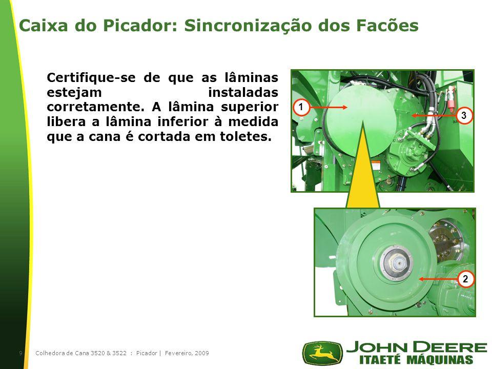 |9 Certifique-se de que as lâminas estejam instaladas corretamente.