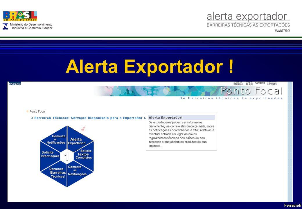 Ferracioli Alerta Exportador !