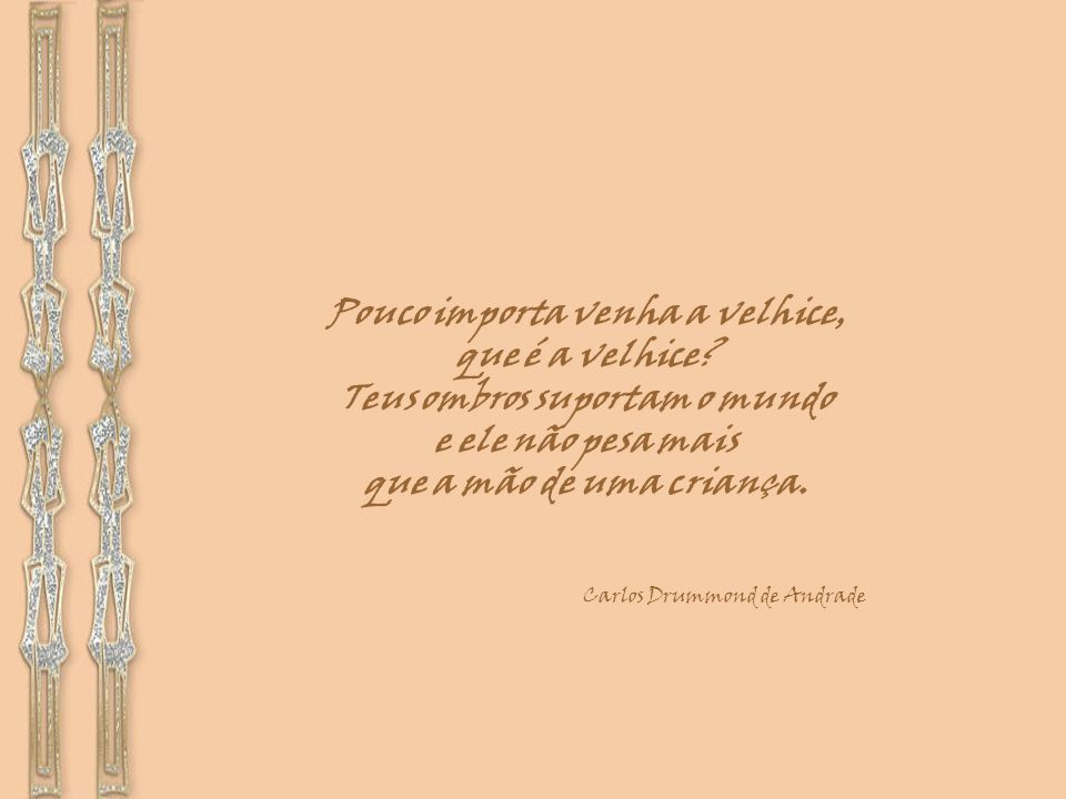 Carlos Drummond de Andrade 31/10/1902 - 17/08/1987 Natural: Itabira - MG www.eleniceamaralb.com.br 20 anos sem Drummond Agosto de 2007