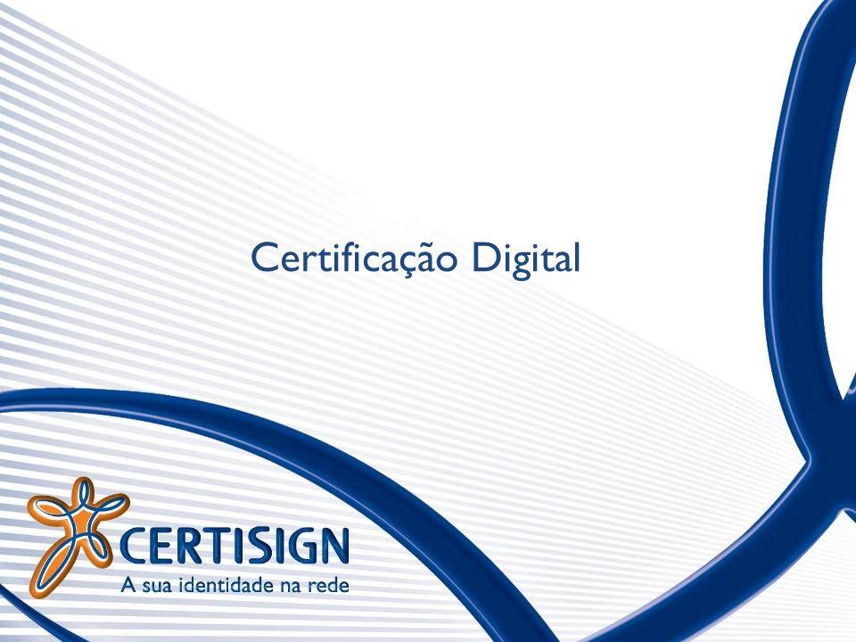 certisign.com.br 22 TIPOS DE CERTIFICADO DIGITAL PARA O SPED Projeto SPED Quem.