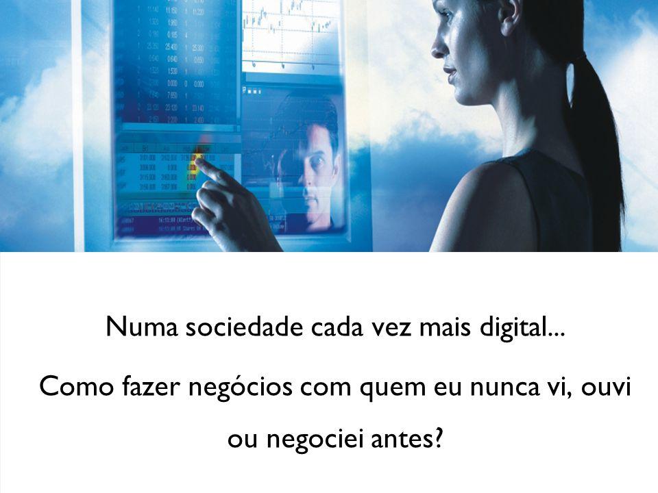certisign.com.br 3 Na internet, você sabe quem está do outro lado?