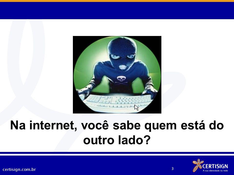 certisign.com.br 4 Estatísticas dos Incidentes Reportados ao CERT.br