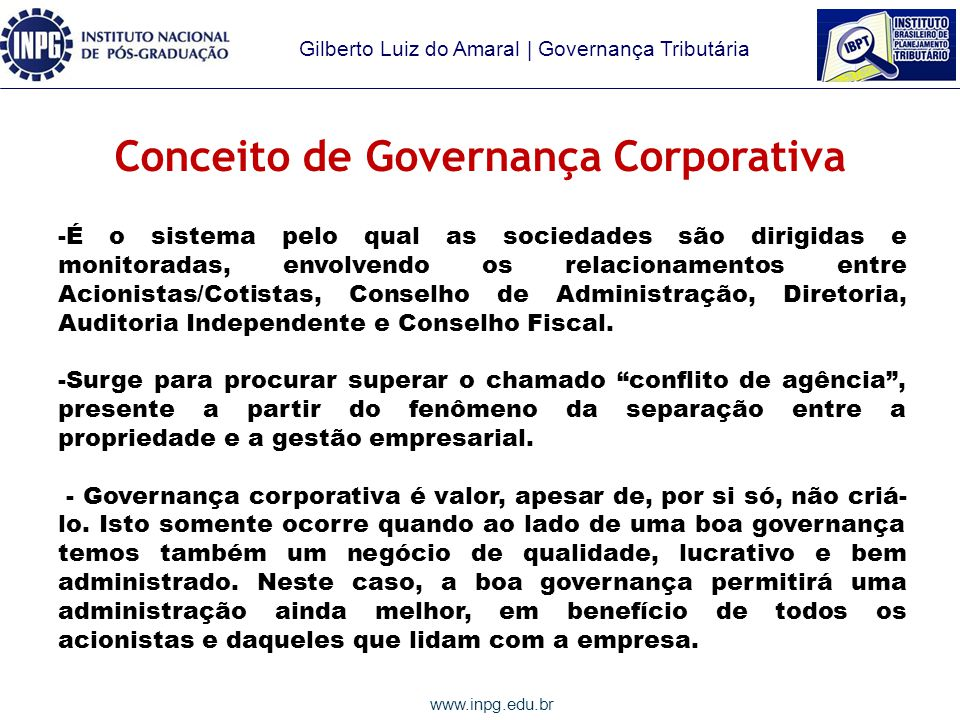 Gilberto Luiz do Amaral | Governança Tributária www.inpg.edu.br INTRODUÇÃO À GOVERNANÇA TRIBUTÁRIA Gilberto Luiz do Amaral