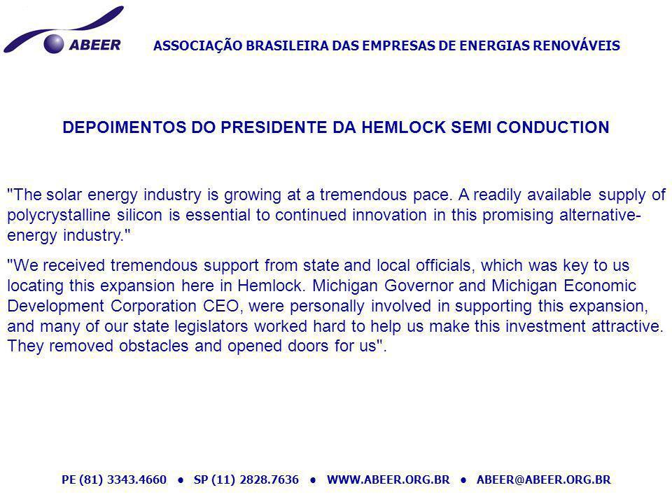ASSOCIAÇÃO BRASILEIRA DAS EMPRESAS DE ENERGIAS RENOVÁVEIS PE (81) 3343.4660 SP (11) 2828.7636 WWW.ABEER.ORG.BR ABEER@ABEER.ORG.BR DEPOIMENTOS DO PRESI