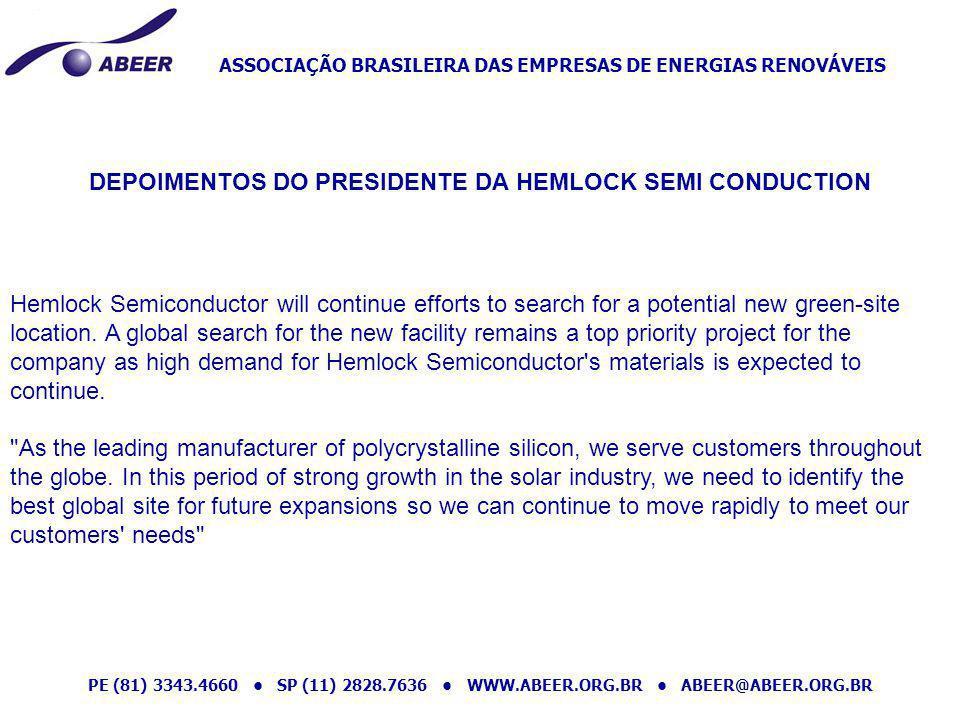 ASSOCIAÇÃO BRASILEIRA DAS EMPRESAS DE ENERGIAS RENOVÁVEIS PE (81) 3343.4660 SP (11) 2828.7636 WWW.ABEER.ORG.BR ABEER@ABEER.ORG.BR Hemlock Semiconducto