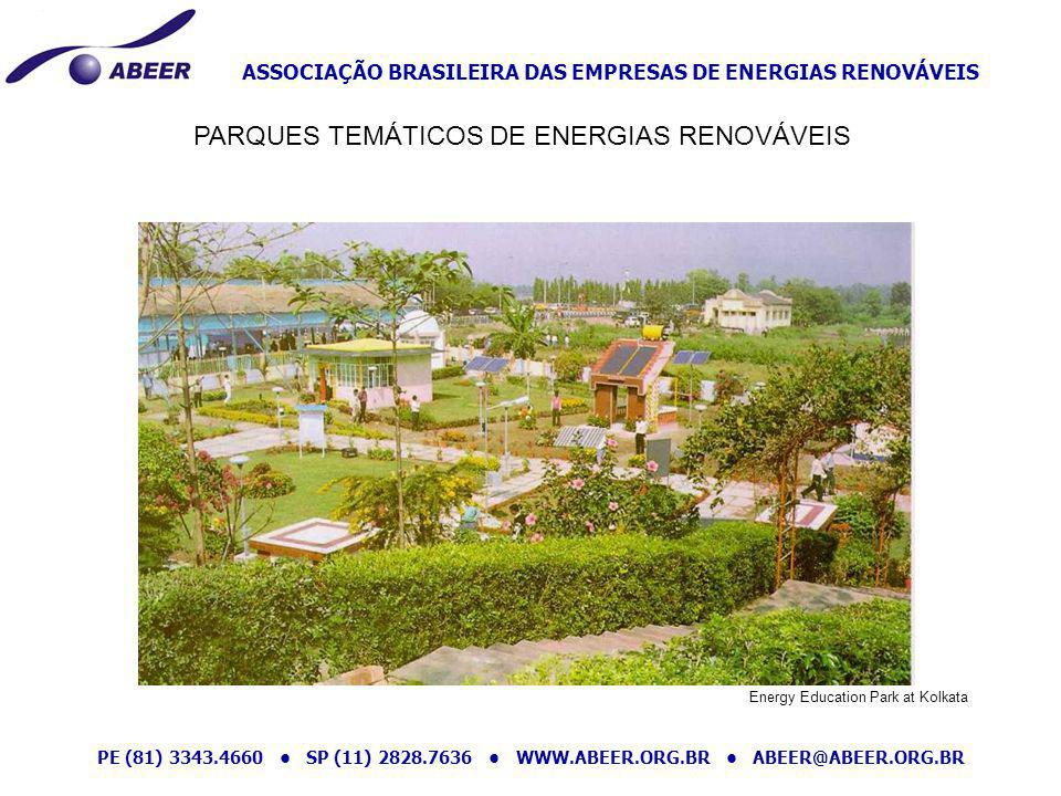 ASSOCIAÇÃO BRASILEIRA DAS EMPRESAS DE ENERGIAS RENOVÁVEIS PE (81) 3343.4660 SP (11) 2828.7636 WWW.ABEER.ORG.BR ABEER@ABEER.ORG.BR PARQUES TEMÁTICOS DE