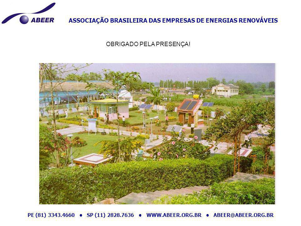 ASSOCIAÇÃO BRASILEIRA DAS EMPRESAS DE ENERGIAS RENOVÁVEIS PE (81) 3343.4660 SP (11) 2828.7636 WWW.ABEER.ORG.BR ABEER@ABEER.ORG.BR OBRIGADO PELA PRESEN