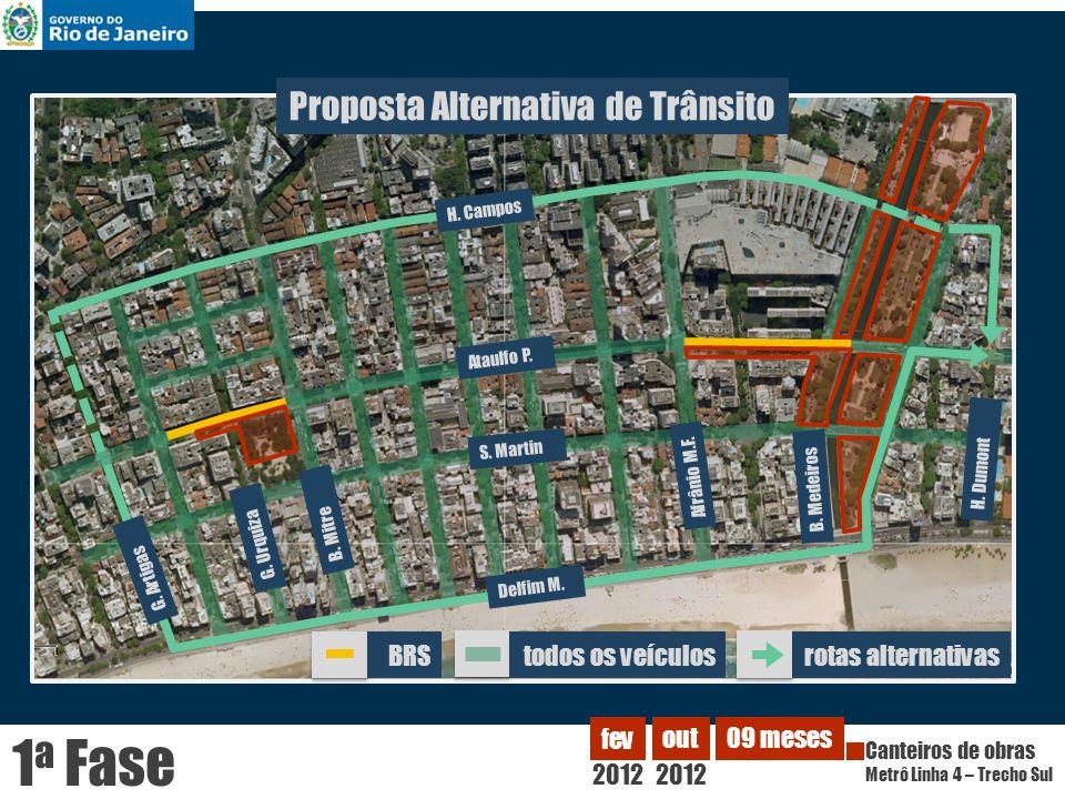 Proposta Alternativa de Trânsito Ataulfo P. H. Campos G. Artigas H. Dumont B. Medeiros Afrânio M.F. B. Mitre G. Urquiza S. Martin Delfim M. 2012 fev C