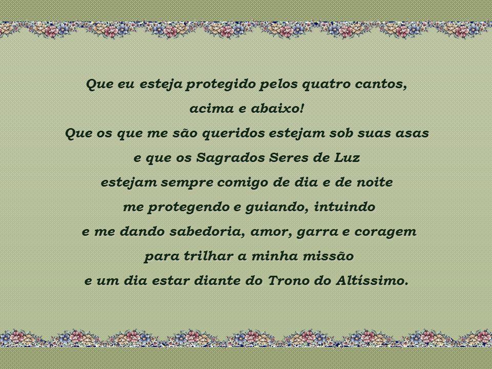 Que o Arcanjo Uriel me proteja com seu escudo e seu fogo sagrado, me abrindo o caminho da prosperidade, da materialidade. Grande Anjo do trono de Deus