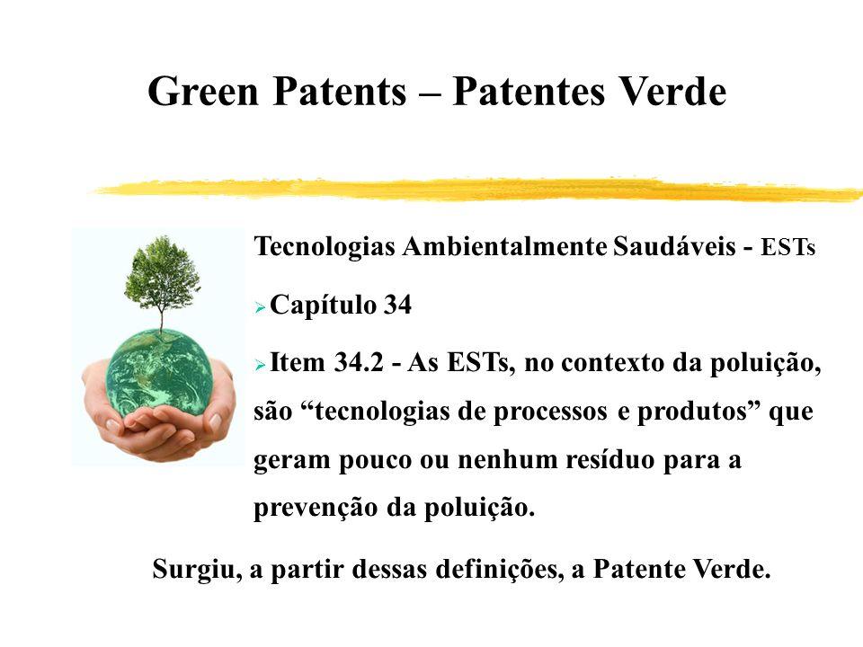 Green Patents – Patentes Verde Tecnologias Ambientalmente Saudáveis - ESTs Capítulo 34 Item 34.2 - As ESTs, no contexto da poluição, são tecnologias d