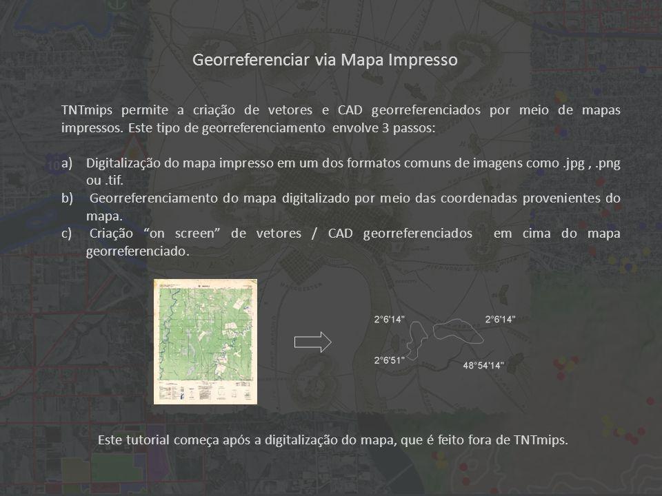 Georreferenciar via Mapa Impresso TNTmips permite a criação de vetores e CAD georreferenciados por meio de mapas impressos.