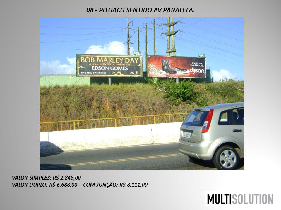 08 - PITUACU SENTIDO AV PARALELA.