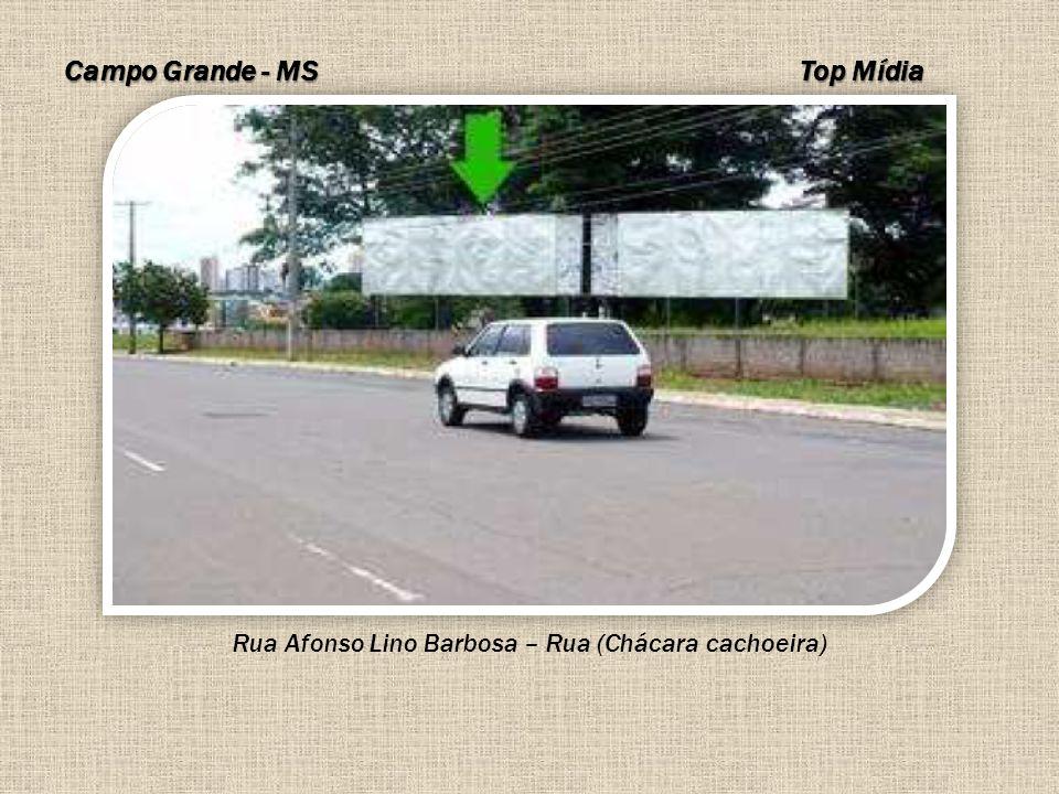 Campo Grande - MS Rua Afonso Lino Barbosa – Rua (Chácara cachoeira) Top Mídia