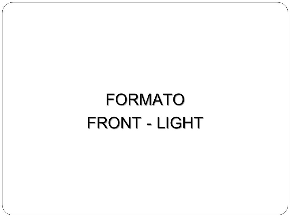FORMATO FRONT - LIGHT