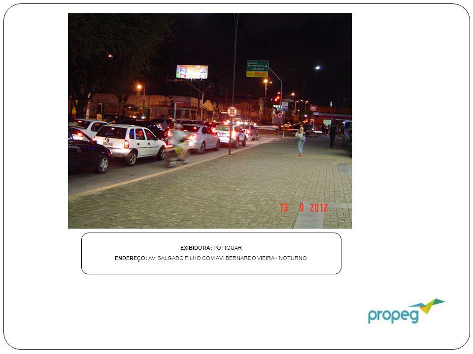 EXIBIDORA: DIVULGADORA NATAL ENDEREÇO: ESTRADA DA REDINHA - NORDESTÃO