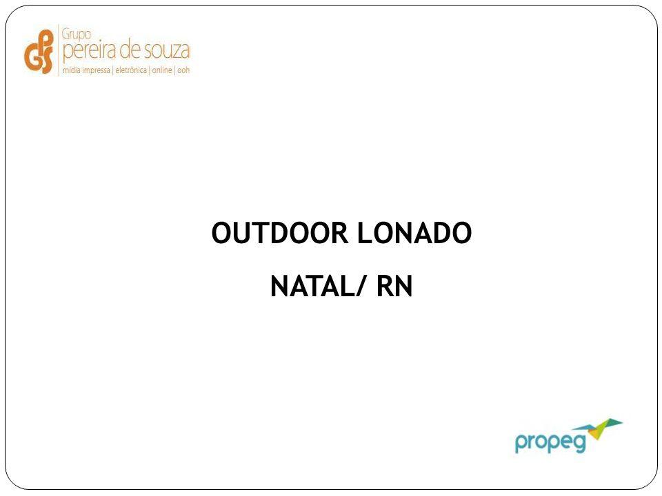 OUTDOOR LONADO NATAL/ RN