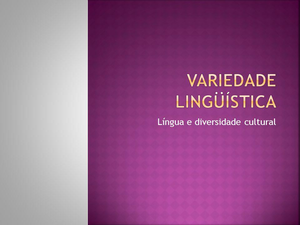 Língua e diversidade cultural