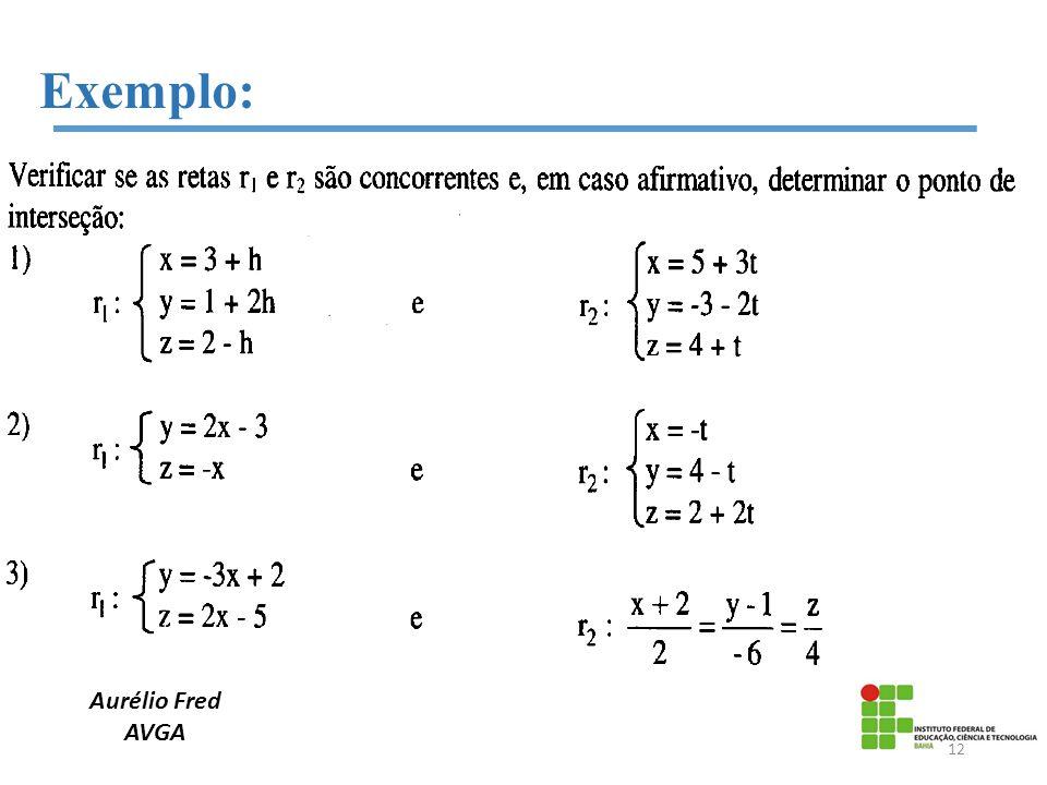 Aurélio Fred AVGA Exemplo: 12