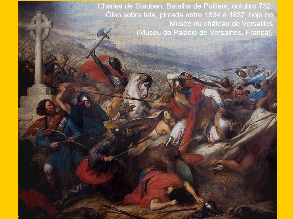 Charles de Steuben, Batalha de Poitiers, outubro 732. Óleo sobre tela, pintada entre 1834 e 1837, hoje no Musée du château de Versailles (Museu do Pal
