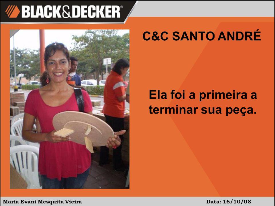 Maria Evani Mesquita Vieira Data:16/10/08 C&C SANTO ANDRÉ É uma muvuca bem interessante!