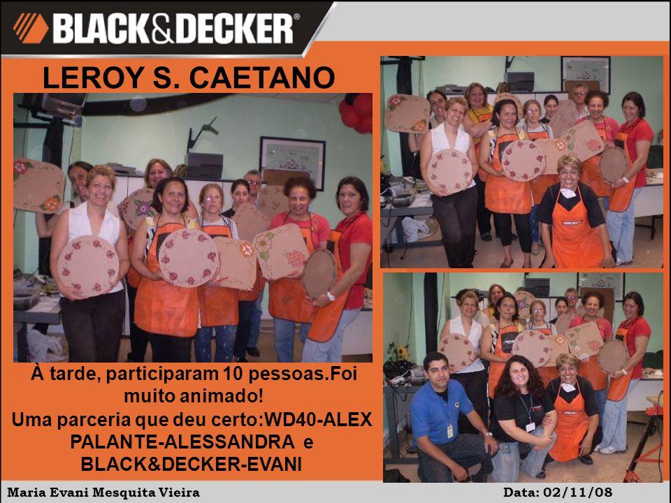 Maria Evani Mesquita Vieira Data: 02/11/08 À tarde, participaram 10 pessoas.Foi muito animado.
