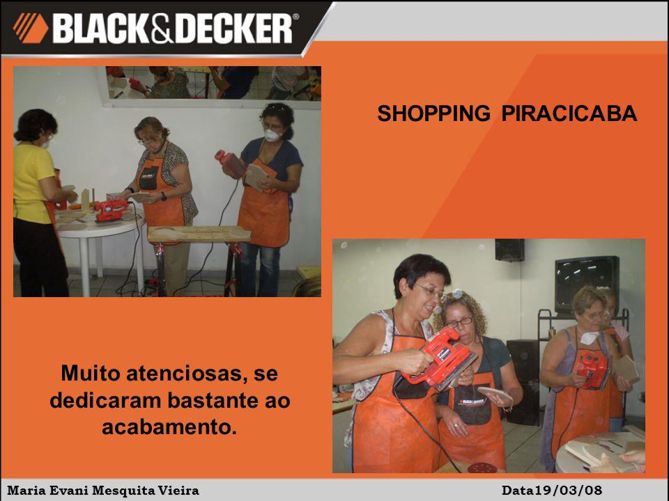 Maria Evani Mesquita Vieira Data:19/03/08 SHOPPING PIRACICABA Para montar, uso do pinador