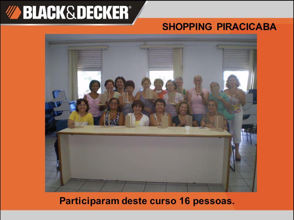 Maria Evani Mesquita Vieira Data:19/03/08 SHOPPING PIRACICABA Nossos agradecimentos à WD 40.