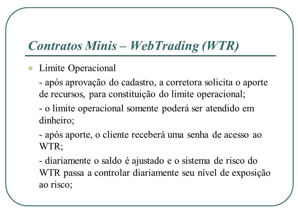 Limite Operacional - após aprovação do cadastro, a corretora solicita o aporte de recursos, para constituição do limite operacional; - o limite operac