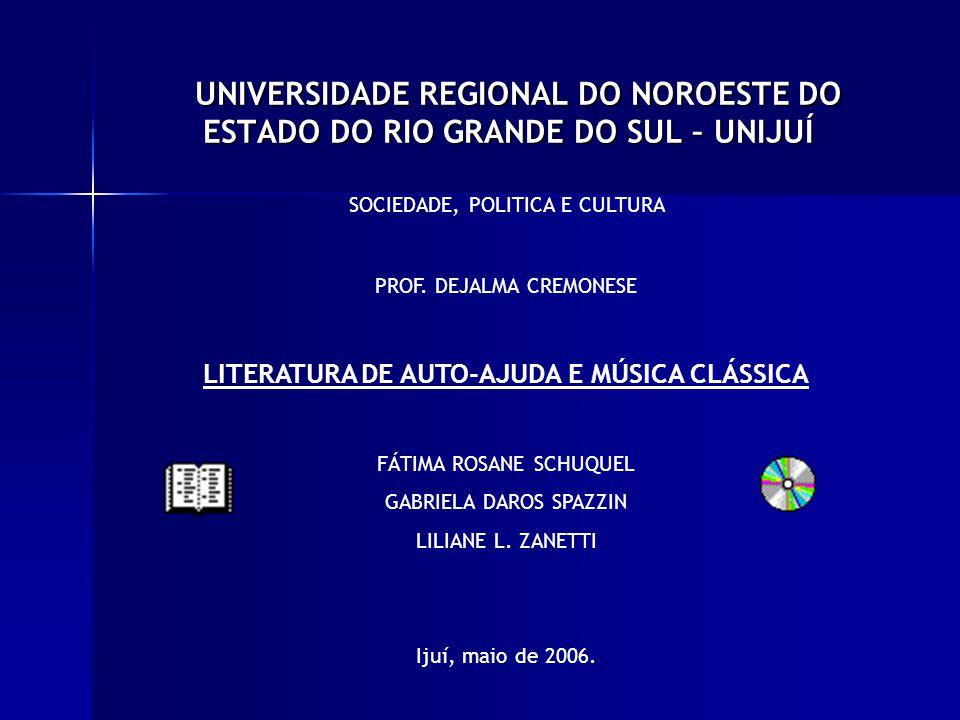 UNIVERSIDADE REGIONAL DO NOROESTE DO ESTADO DO RIO GRANDE DO SUL – UNIJUÍ UNIVERSIDADE REGIONAL DO NOROESTE DO ESTADO DO RIO GRANDE DO SUL – UNIJUÍ SOCIEDADE, POLITICA E CULTURA PROF.