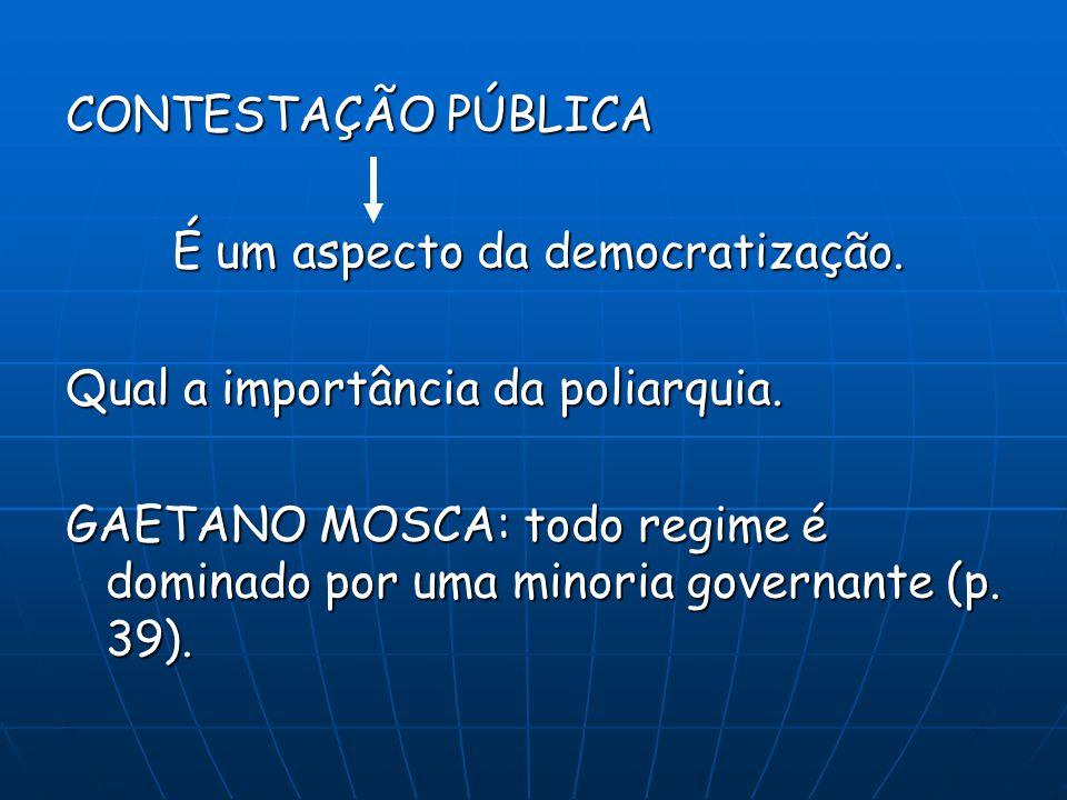 CONTESTAÇÃO PÚBLICA É um aspecto da democratização.